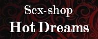 Sex-shop «Hot Dreams» товары для взрослых 18+